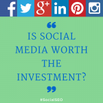 Is social media worth the investmetn-