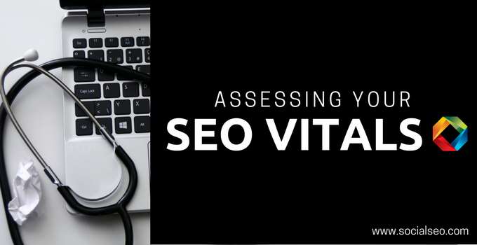 Assessing Your SEO Vitals