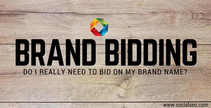 Brand Bidding: Do I Really Need To Bid On My Brand Name?