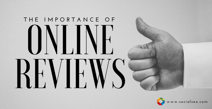 Online Reputation Management: The Importance Of Online Reviews
