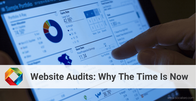 Website Audits: Why The Time Is Now Even If You Are Still Under Contract