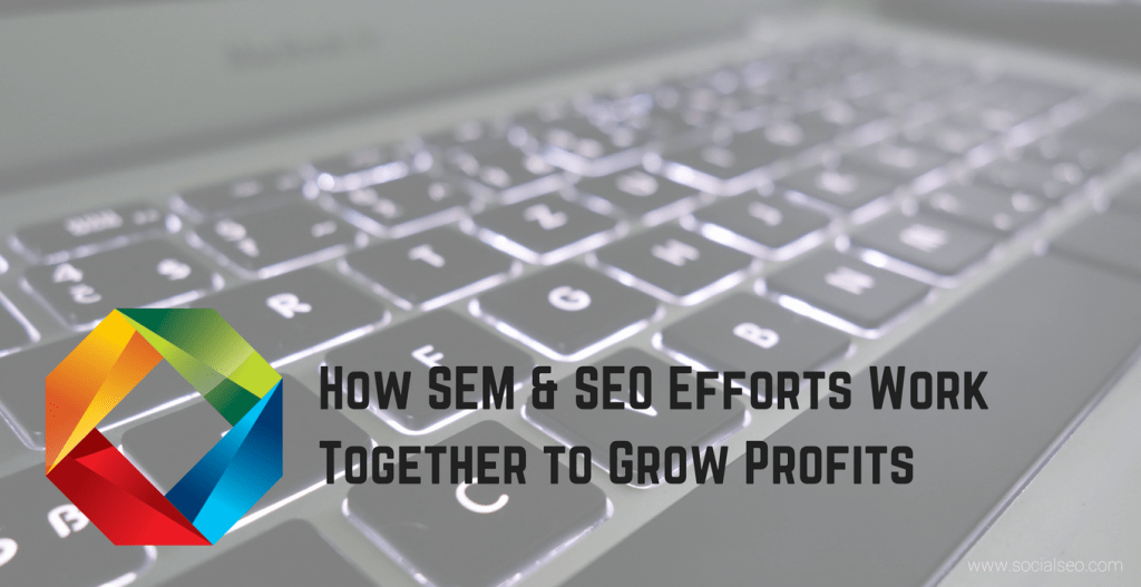 SEO and SEM Strategy