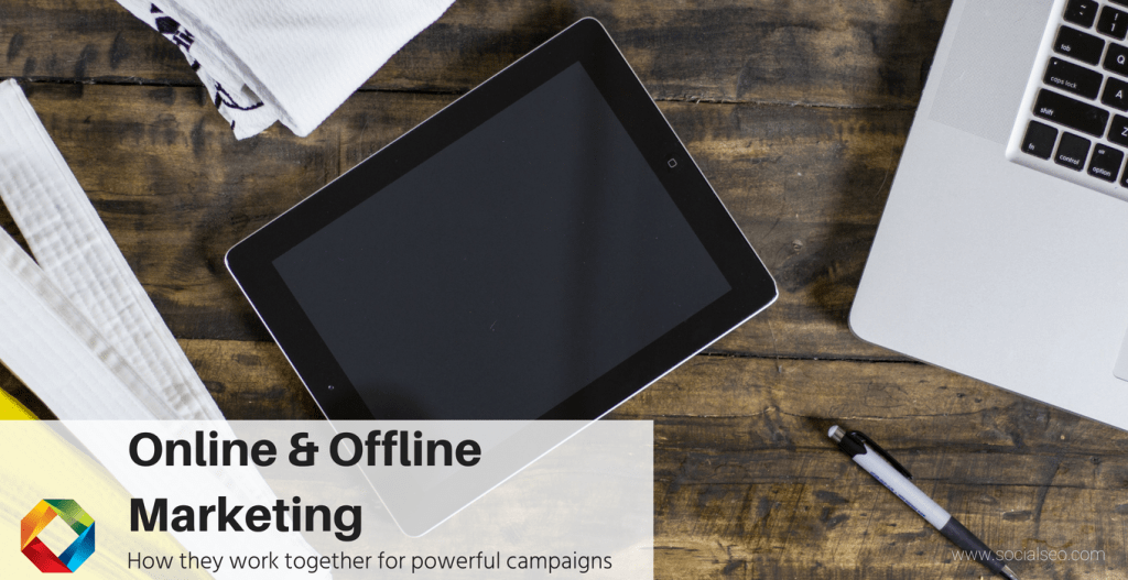 Online and Offline Marketing