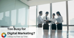 Investing Time in Digital Marketing