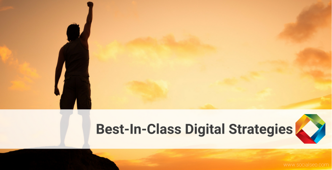 Promoting Your Brand With Best-In-Class Digital Strategies