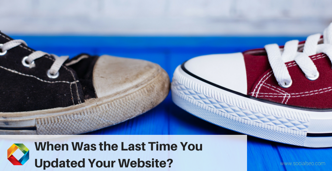 When Was The Last Time You Updated Your Website – Digital Strategies Continue To Evolve