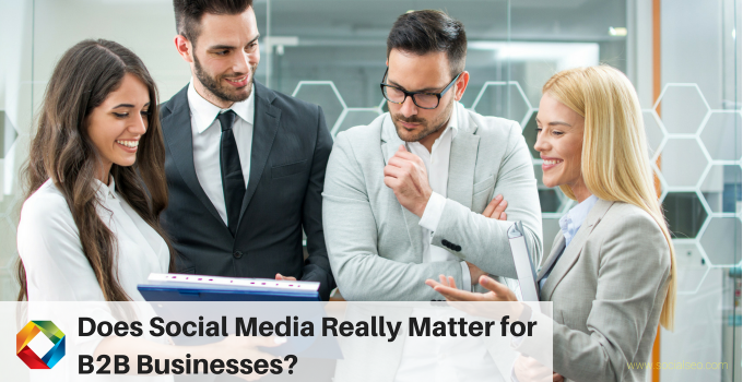 Does Social Media Really Matter For B2B Companies?