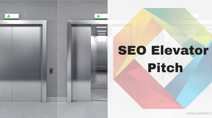 SEO Elevator Pitch