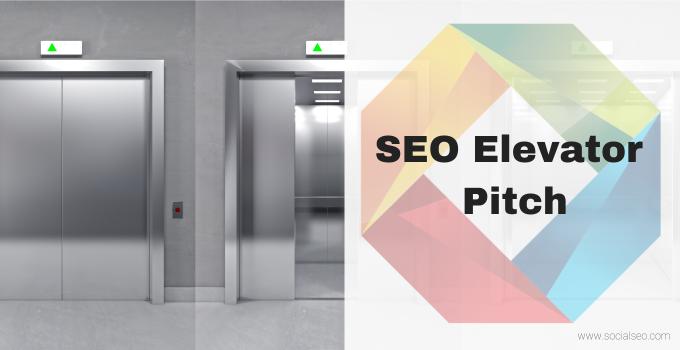 SEO Elevator Pitch